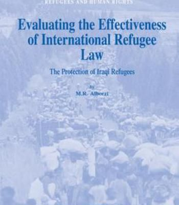 Evaluating The Effectiveness Of International Refugee Law: The Protection Of Iraqi Refugees PDF