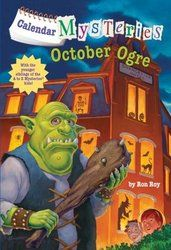 Calendar Mysteries: October Ogre by Ron Roy