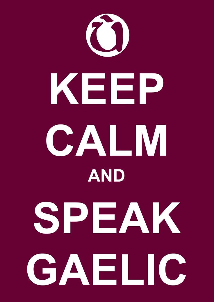 Keep calm and speak Gaelic