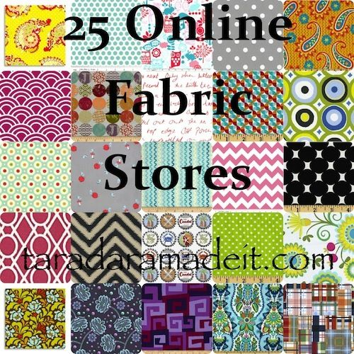 25 Online Fabric Stores compilation on Taradara Made It today. Shops from USA, Canada, and Australia are here!
