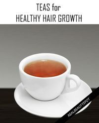 Teas for healthy AND FASTE hair growth