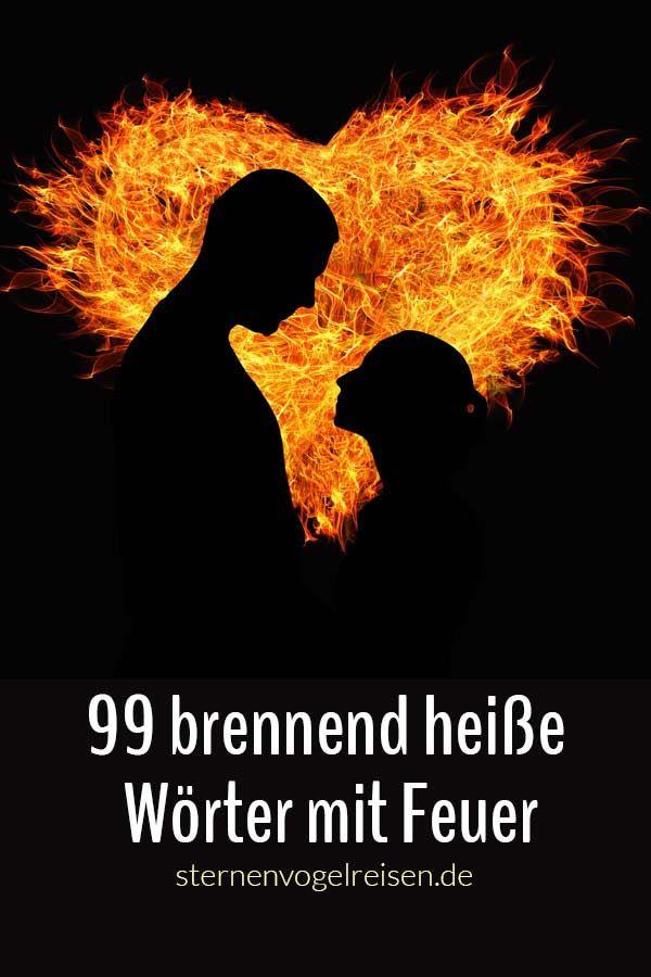 99 Brennend Heiße Wörter Mit Feuer Heiß Feuer Sprache Unicorns