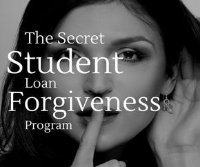 """There are several """"secret"""" ways to get student loan forgiveness that are different than the typical student loan forgiveness programs. Are you using them? Student loan forgiveness #debt #college #studentloan"""