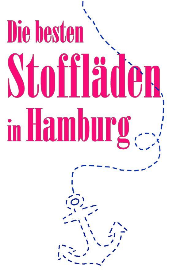 Stoff kaufen in Hamburg - Empfehlungen und Erfahrungen für die günstigsten Läden und die mit der größten Auswahl.