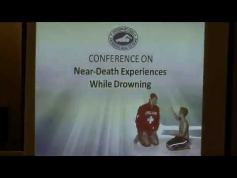 Conference on Near-Death Experiences while Drowning 1