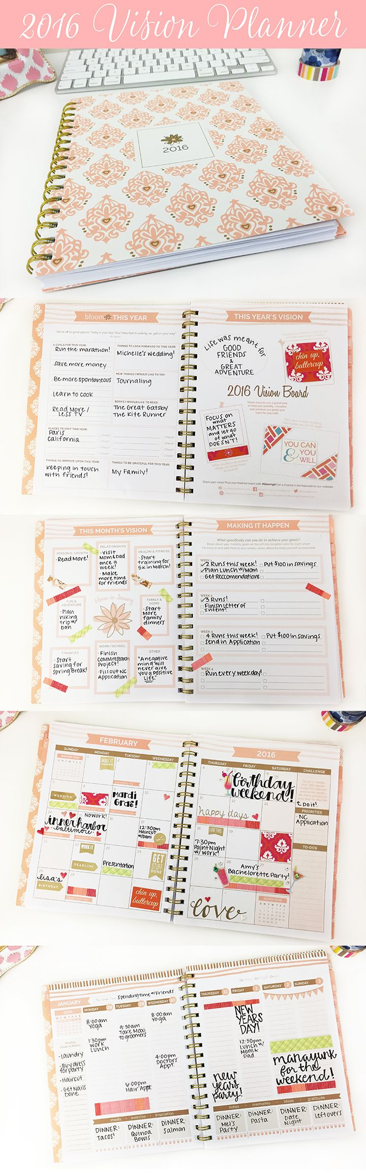 bloom's brand new 2016 Vision Planner is designed to help you achieve all of your goals and visions for 2016. Features include a yearly vision board, monthly goal planning with action steps, vertical weekly planning pages and more!
