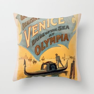 Vintage theatrical poster for Imre Kiralfy's production of Venice Bride of the Sea at Olympia Throw Pillow by RQ Designs (Retro Quotes) - $20.00