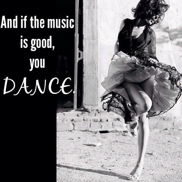 #dance #weekend #quotes