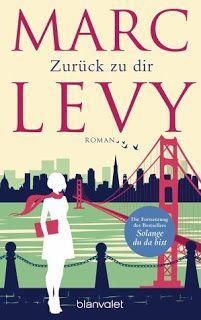 Lesendes Katzenpersonal: [Rezension] Marc Levy - Lauren und Arthur: Zurück ...
