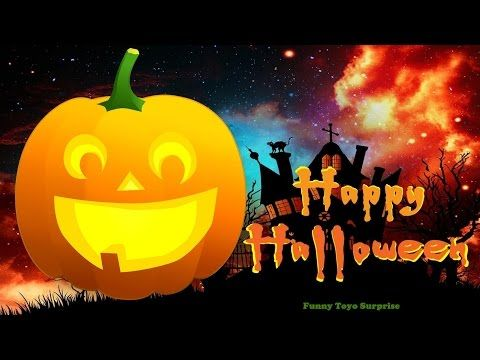 Happy Halloween Night Haunted House Trick Or Treat Song Nursery Rhimes Cartoon Animation Surprise - YouTube