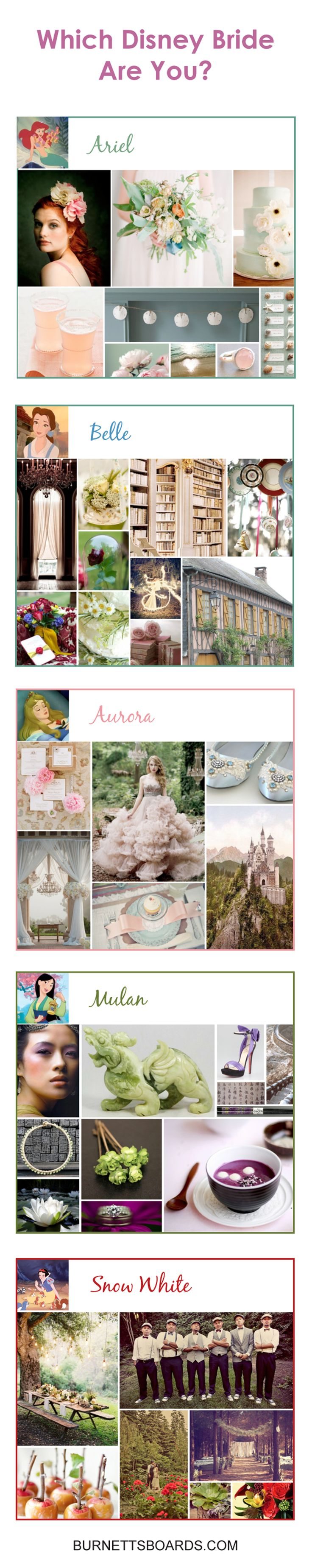 @Etna Medina Which #Disney #Princess #Bride are you? Surprise surprise i am an aurora bride and i still hate pocahontas. Take the poll and see the rest of these beautiful Disney inspired wedding boards at www.burnettsboards.com