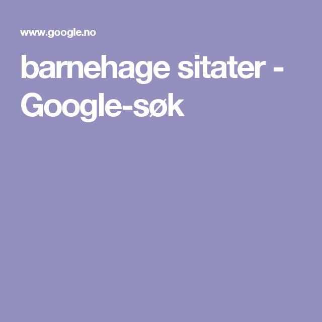 barnehage sitater - Google-søk