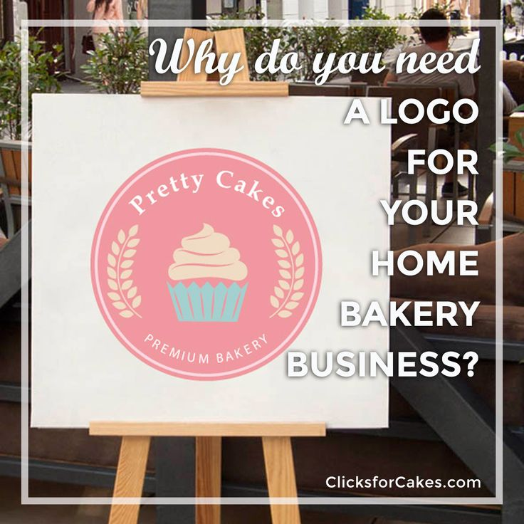 Why Do You Need A Logo For Your Home Bakery Business - clicksforcakes.com