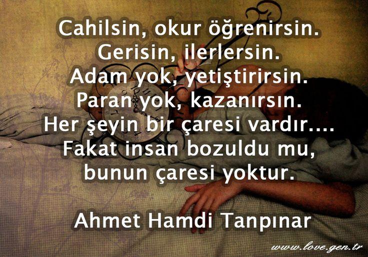İnsan bozuldu mu, bunun çaresi yok... - Ahmet Hamdi Tanpınar #Aşk #Love #Sevgi