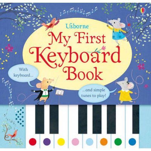 My First Keyboard Book by Sam Taplin, Rachel Green, 9781409582403