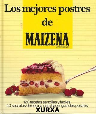 Las mejores recetas con Maizena