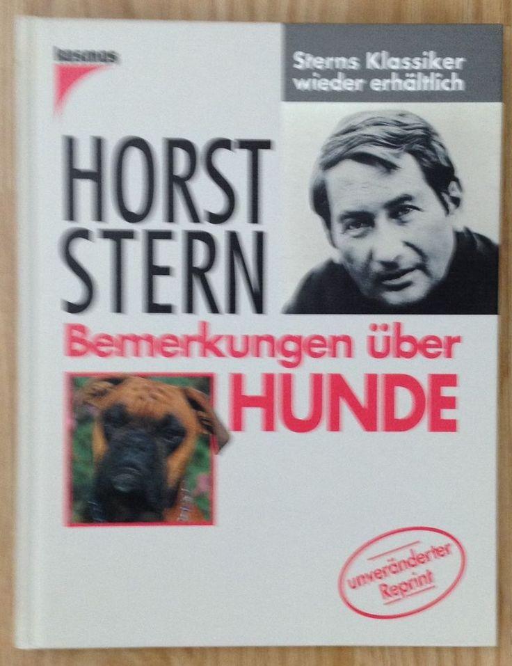 BEMERKUNGEN ÜBER HUNDE Horst Stern Verlag Kosmos 1994