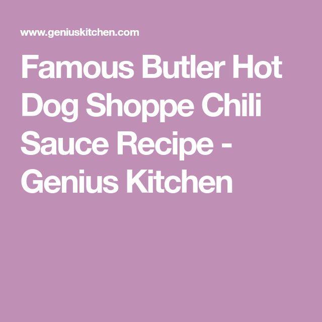 Famous Butler Hot Dog Shoppe Chili Sauce Recipe - Genius Kitchen