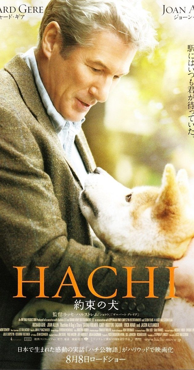 Directed by Lasse Hallström.  With Richard Gere, Joan Allen, Cary-Hiroyuki Tagawa, Sarah Roemer. A college professor's bond with the abandoned dog he takes into his home.