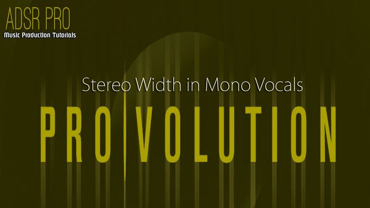 ADSR Pro - Creating Stereo Width in mono vocals in Steinberg Cubase 5