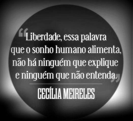 —Cecília Meireles