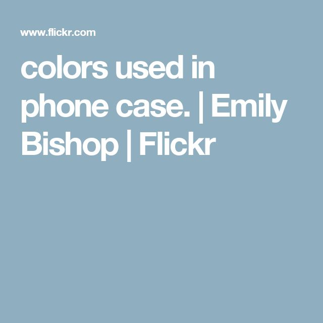 colors used in phone case. | Emily Bishop | Flickr