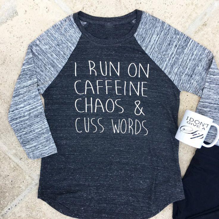 i run on caffeine chaos & cuss words baseball tee