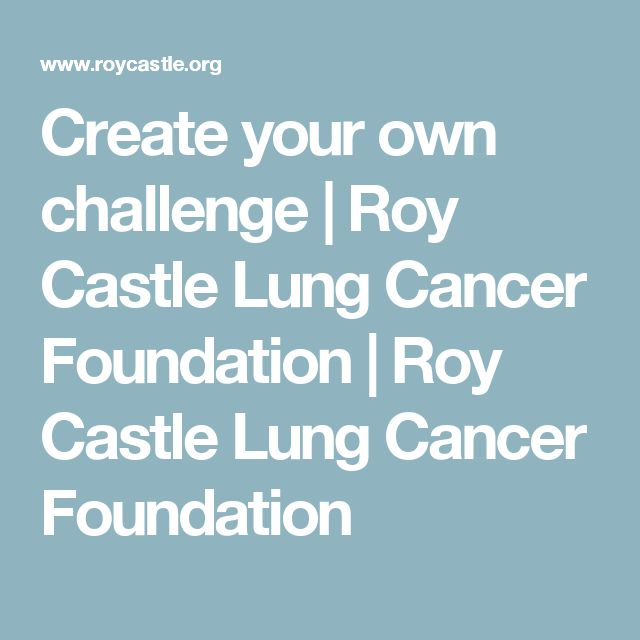 Create your own challenge   Roy Castle Lung Cancer Foundation                 Roy Castle Lung Cancer Foundation