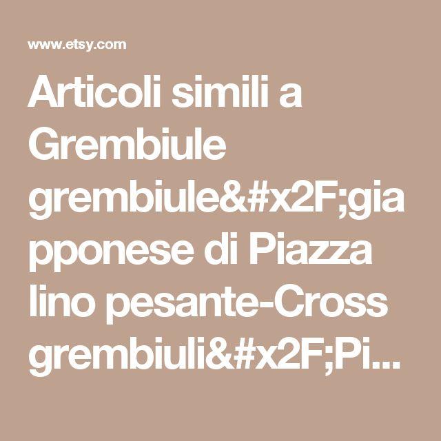 Articoli simili a Grembiule grembiule/giapponese di Piazza lino pesante-Cross grembiuli/Pinafore/No-cravatte - lino naturale su Etsy