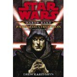 Path of Destruction: A Novel of the Old Republic (Star Wars: Darth Bane) (Hardcover)By Drew Karpyshyn