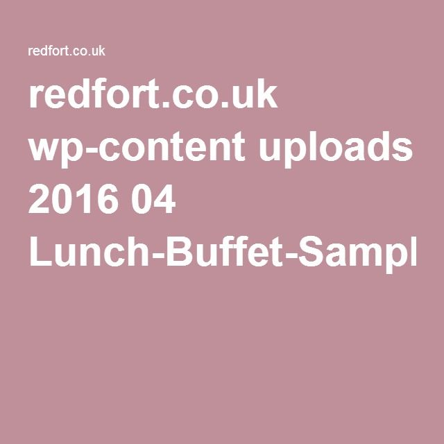 redfort.co.uk wp-content uploads 2016 04 Lunch-Buffet-Sample-Menu.pdf