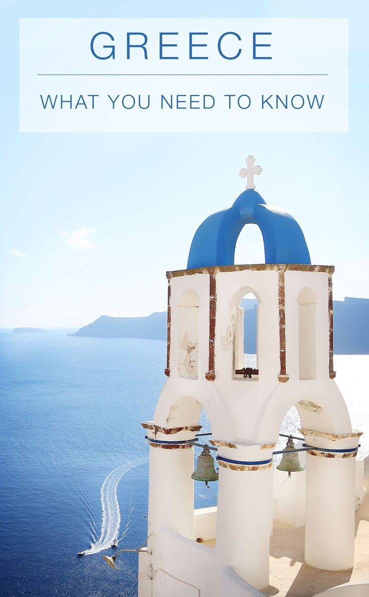 Greece   What You Need to Know
