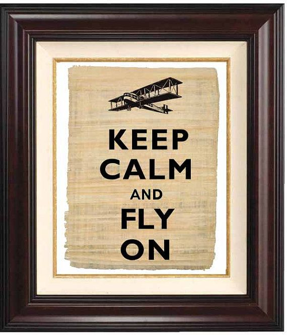 Keep calm and fly on print Keep calm and carry on Print   on reproduction of old papyrus Vintage airplane illustration 458