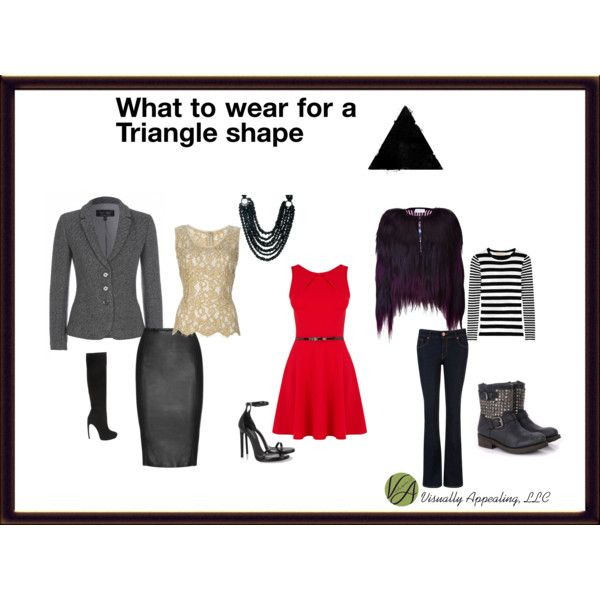 """""""What to wear for a Triangle Shape"""" by visuallyappealingllc on Polyvore"""