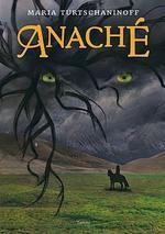 Anaché - Maria Turtschaninoff