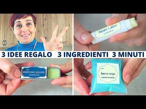 Come Fare Balsamo Labbra, Profumo Solido e Burro Corpo. 3 regali fai da te con 3 ingredienti base - YouTube