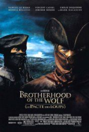 Brotherhood of the Wolf (2001) Poster