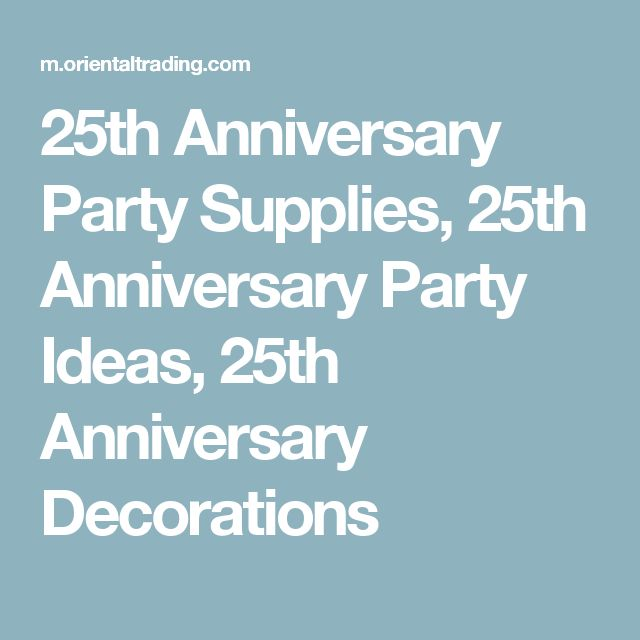 25th Anniversary Party Supplies, 25th Anniversary Party Ideas, 25th Anniversary Decorations