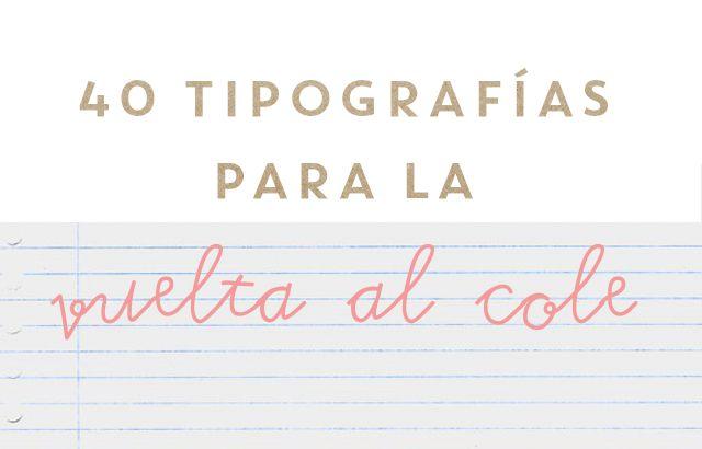 recursos molongos: 40 tipografías para la vuelta al cole