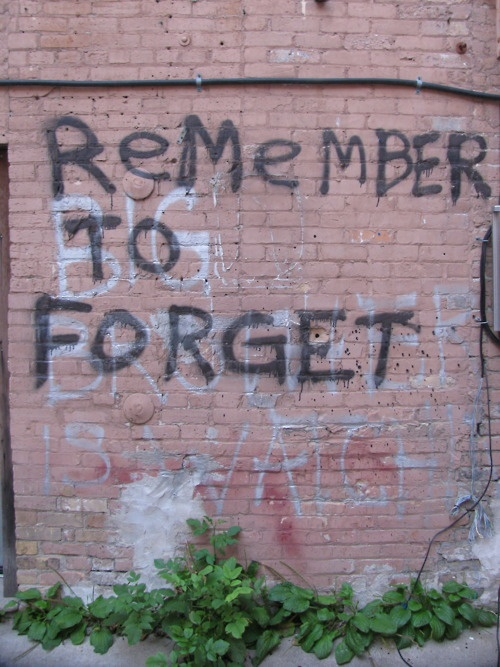 Remember to forget.