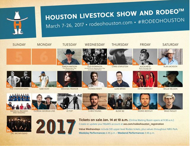 The 2017 Houston Livestock Show and Rodeo concert lineup features Willie Nelson, Brad Paisley, Zac Brown Band, Luke Bryan, Chris Stapleton, Dierks Bentley, Alan Jackson, Florida Georgia Line, Chris Young, Aaron Watson, Thomas Rhett, Sam Hunt, Old Dominion, ZZ Top, Alicia Keys, The Chainsmokers, Meghan Trainer, Fifth Harmony, Banda El Recodo and Siggno, and Blink …