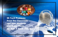 98 Tech Problems From the Classroom: And How to Teach Students to Solve Them