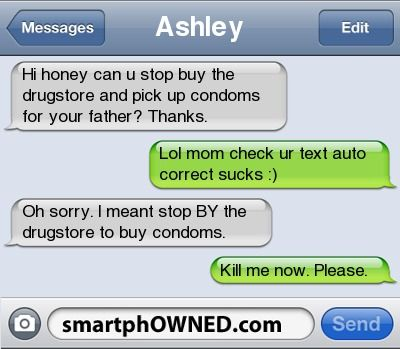 15 Reasons Why Parents Shouldn't Text - Autocorrect Fails and Funny Text Messages - SmartphOWNED