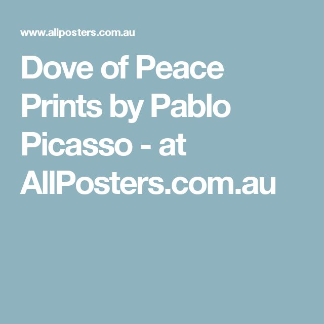Dove of Peace Prints by Pablo Picasso - at AllPosters.com.au