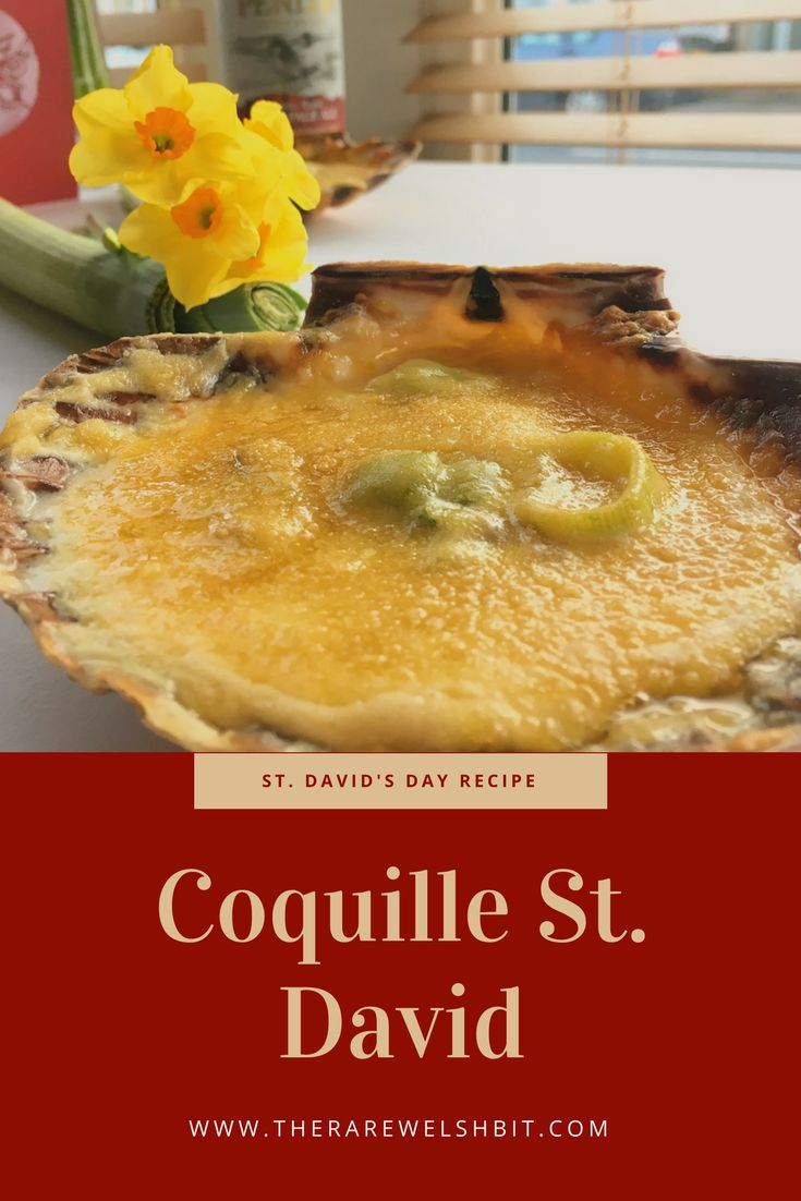 Coquille St. David - A St. David's Day Recipe by The Rare Welsh Bit Food and Travel Blog