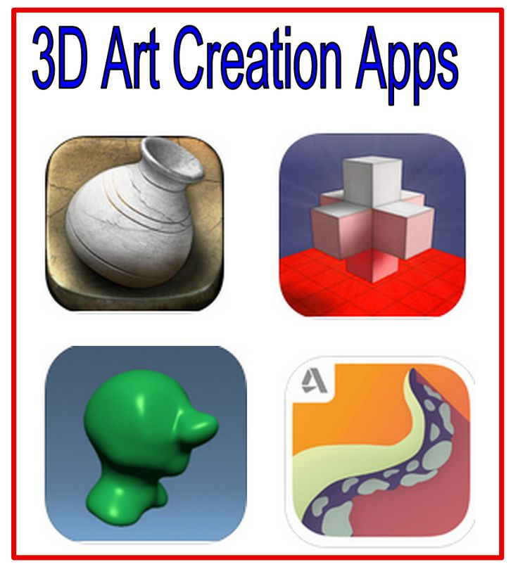 4 iPad Apps Students Can Use to Create 3D Art Models ~ Educational Technology and Mobile Learning