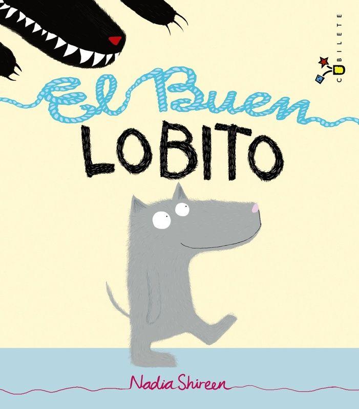 El Buen Lobito. Bondad, maldad y humor.