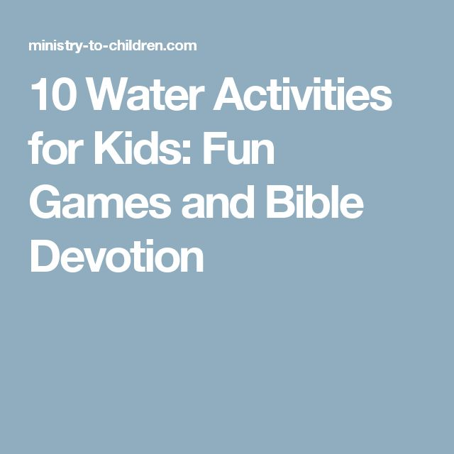 10 Water Activities for Kids: Fun Games and Bible Devotion