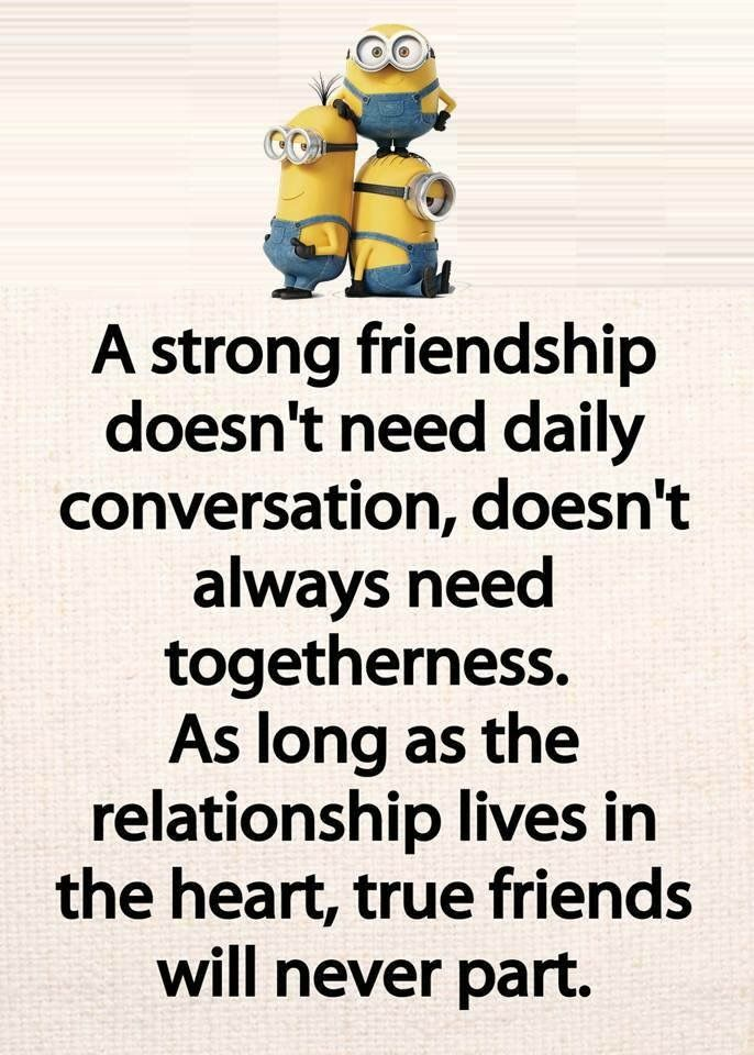 Pin By Lisa Corke On Quotes Quotes For Dp Friendship Quotes Funny Minions Quotes