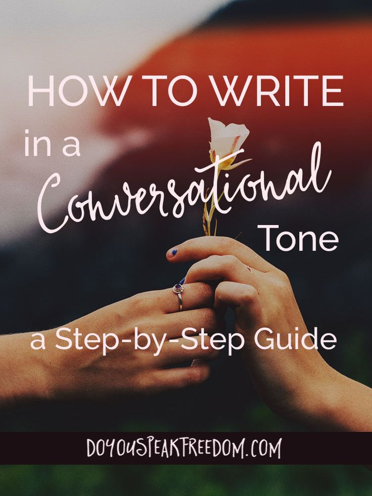 Writing in a conversational tone seems to be the key that unlocks the hearts of your readers. Find out exactly how to make it happen in this step-by-step guide.